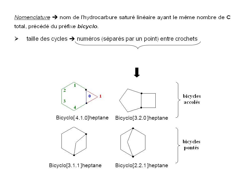Bicyclo[ 4.1.0 ]heptane Bicyclo[ 3.2.0 ]heptane Bicyclo[ 3.1.1 ]heptane Bicyclo[ 2.2.1 ]heptane